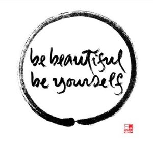 be beautiful be yourself calligraphy