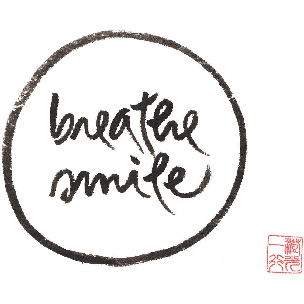 breathe smile calligraphy