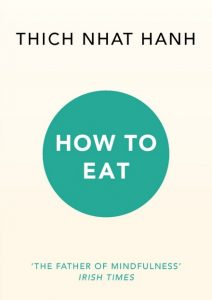 How to Eat Book - Thich Nhat Hanh